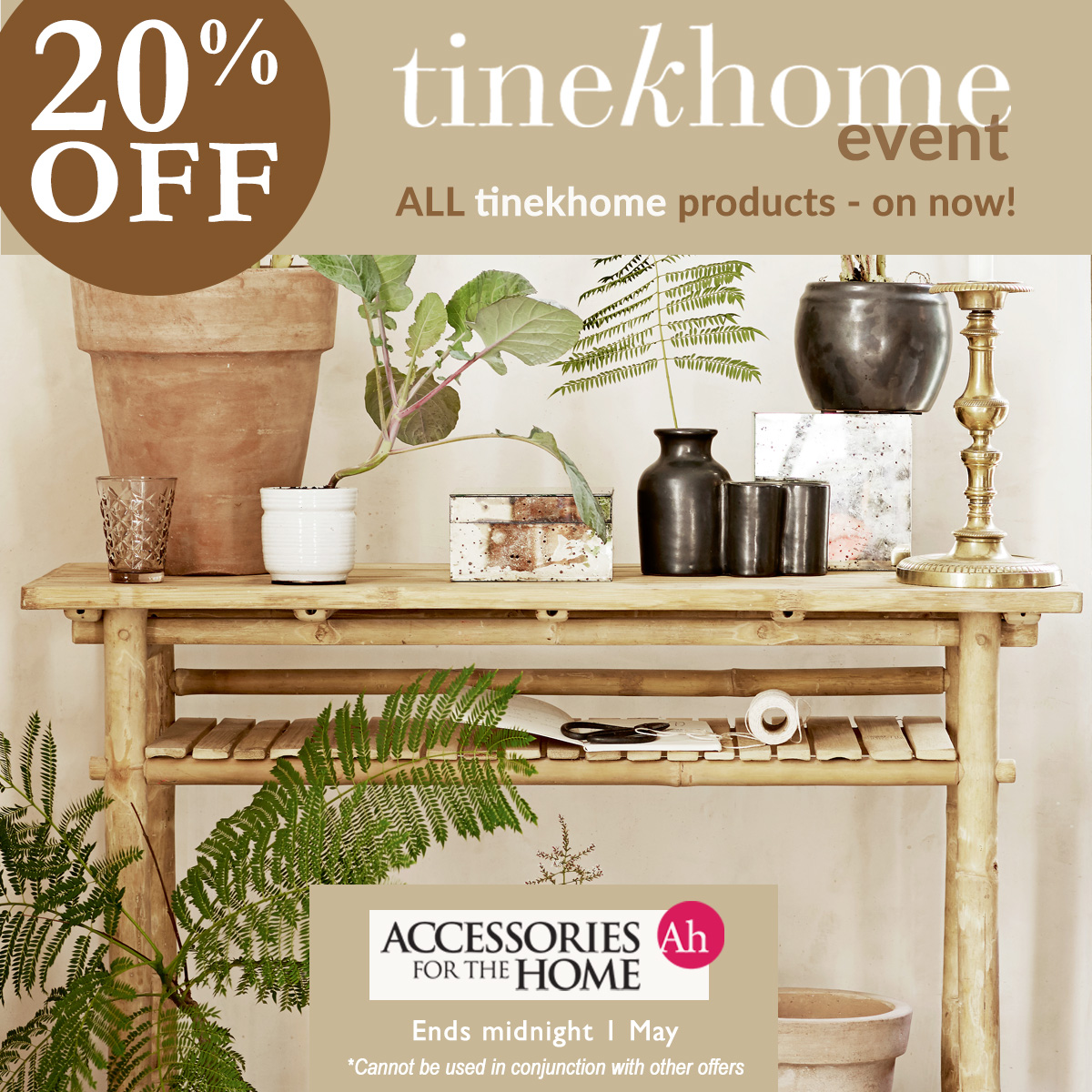 20% off all Tinekhome products until midnight 1 May